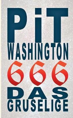 666 - Pit Washington