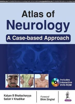 Atlas of Clinical Neurology - Kalyan B. Bhattacharyya