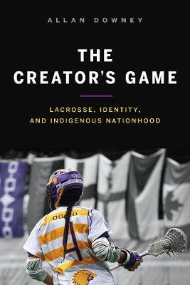 The Creator's Game - Allan Downey