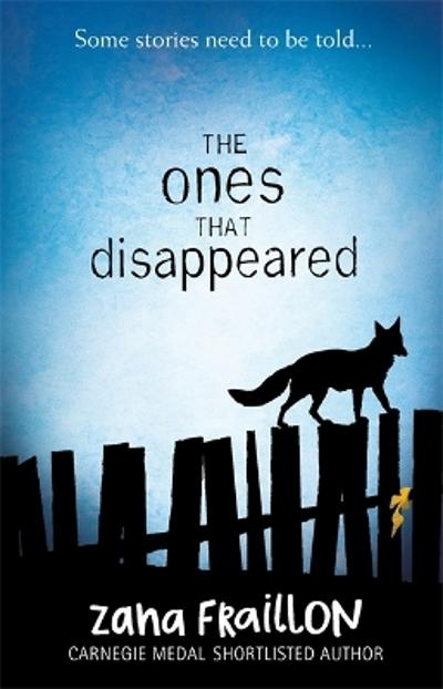 The Ones That Disappeared - Zana Fraillon