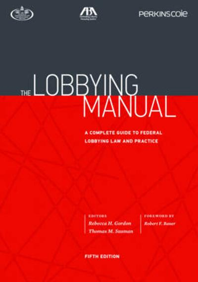 The Lobbying Manual - Rebecca H. Gordon