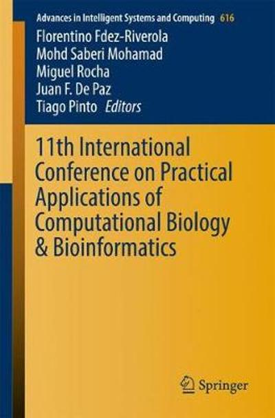 11th International Conference on Practical Applications of Computational Biology & Bioinformatics - Florentino Fdez-Riverola