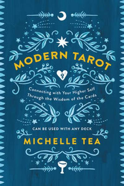 Modern Tarot - Michelle Tea