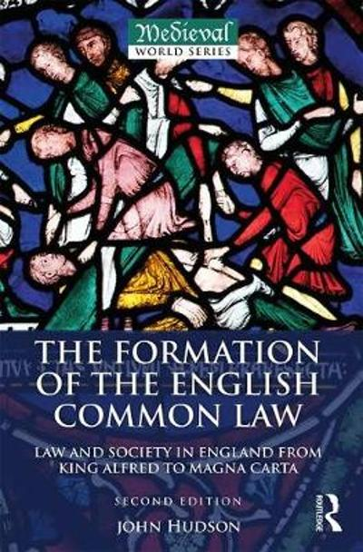 The Formation of the English Common Law - John Hudson