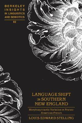 Language Shift in Southern New England - Louis Edward Stelling