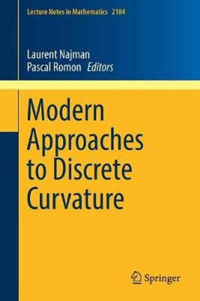 Modern Approaches to Discrete Curvature - Laurent Najman