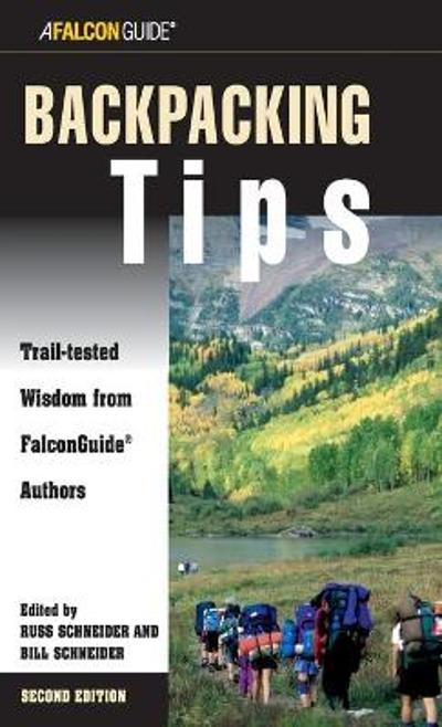 Backpacking Tips - Bill Schneider