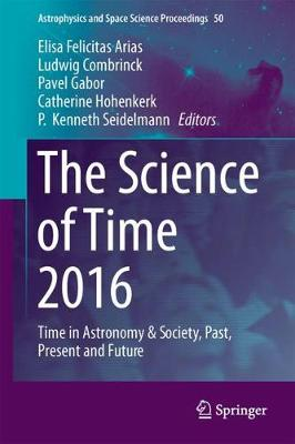 The Science of Time 2016 - P. Kenneth Seidelmann
