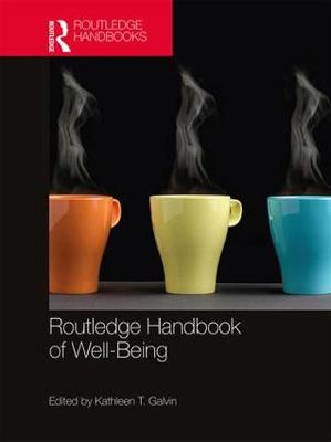 Routledge Handbook of Well-Being - Kathleen Galvin