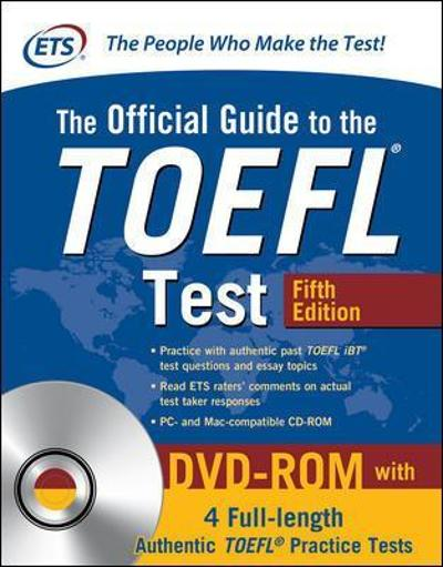The Official Guide to the TOEFL Test with DVD-ROM, Fifth Edition - Educational Testing Service