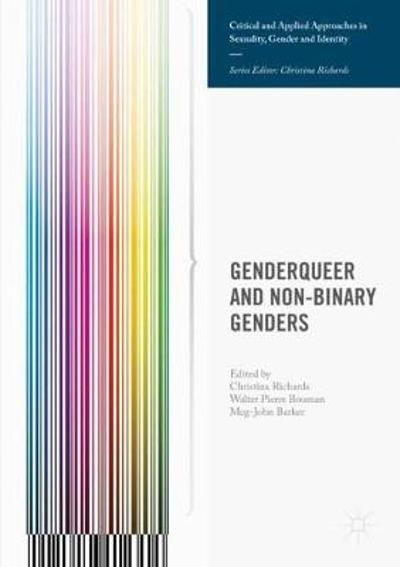 Genderqueer and Non-Binary Genders - Christina Richards