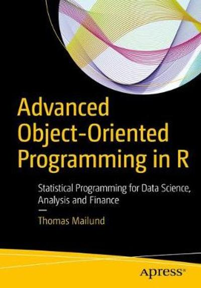 Advanced Object-Oriented Programming in R - Thomas Mailund