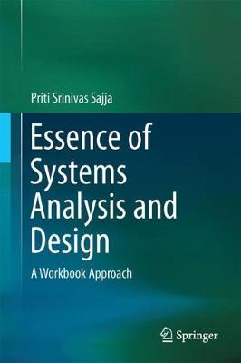 Essence of Systems Analysis and Design - Priti Srinivas Sajja