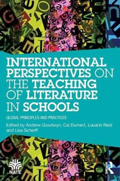 International Perspectives on the Teaching of Literature in Schools - Andrew Goodwyn