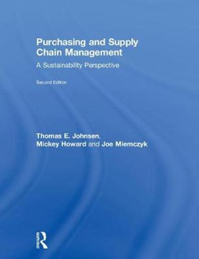 Purchasing and Supply Chain Management - Thomas E. Johnsen