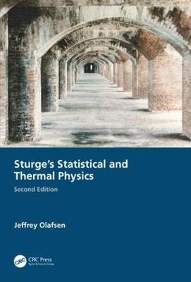 Sturge's Statistical and Thermal Physics - Jeffrey Olafsen