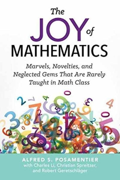 The Joy of Mathematics - Alfred S. Posamentier