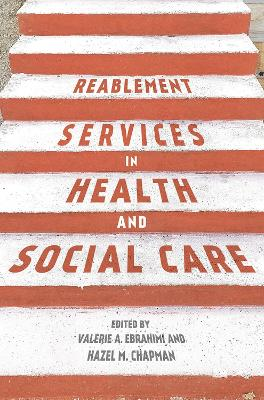 Reablement Services in Health and Social Care - Valerie Ebrahimi