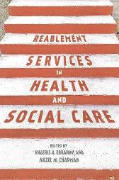 Reablement Services in Health and Social Care - Valerie Ebrahimi Hazel Chapman