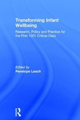 Transforming Infant Wellbeing - Penelope Leach