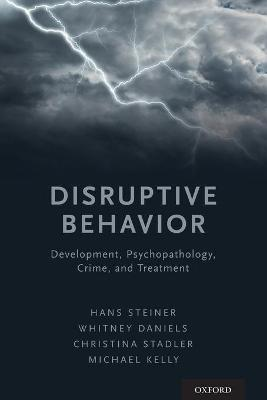 Disruptive Behavior - Hans Steiner