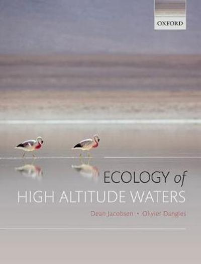 Ecology of High Altitude Waters - Dean Jacobsen