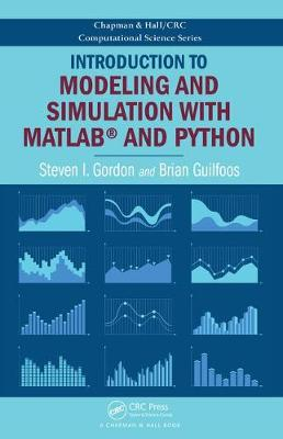 Introduction to Modeling and Simulation with MATLAB (R) and Python - Steven I. Gordon
