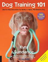 Dog Training 101 - Kyra Sundance