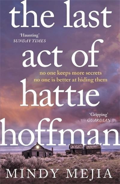 The last act of Hattie Hoffman - Mindy Mejia