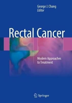 Rectal Cancer - George J. Chang