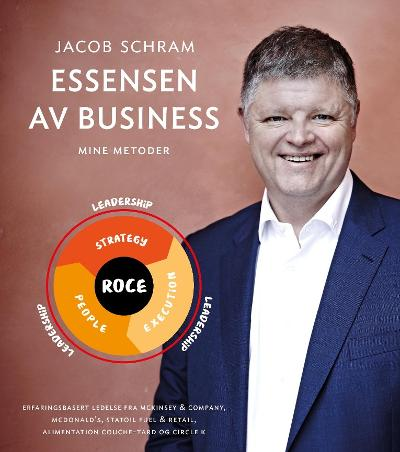 Essensen av business - Jacob Schram
