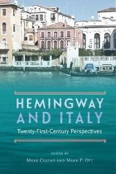 Hemingway and Italy - Mark Cirino Mark P. Ott