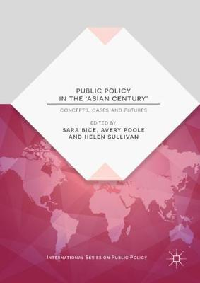 Public Policy in the 'Asian Century' - Sara Bice