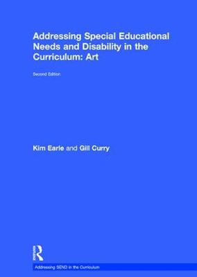 Addressing Special Educational Needs and Disability in the Curriculum: Art - Kim Earle