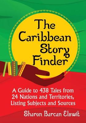 The Caribbean Story Finder - Sharon Barcan Elswit
