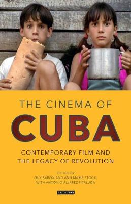 The Cinema of Cuba - Ann Marie Stock