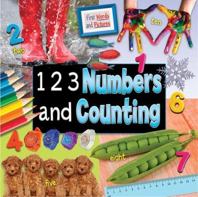 1 2 3 Numbers and Counting: First Words and Pictures - Ruth Owen