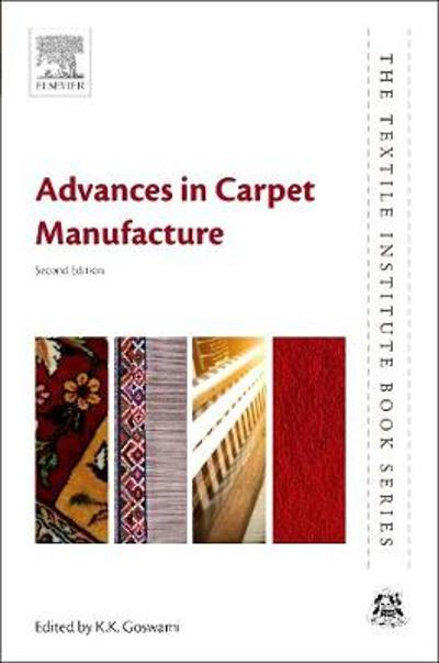 Advances in Carpet Manufacture - K. K. Goswami