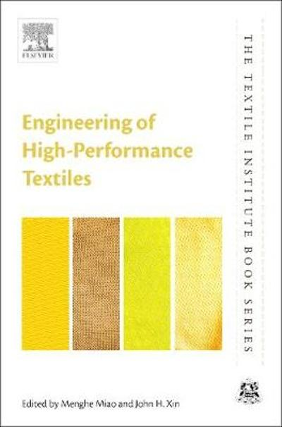 Engineering of High-Performance Textiles - Menghe Miao