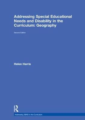 Addressing Special Educational Needs and Disability in the Curriculum: Geography - Helen Harris