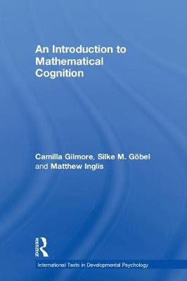 An Introduction to Mathematical Cognition - Camilla Gilmore