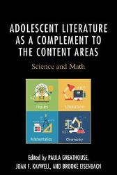 Adolescent Literature as a Complement to the Content Areas - Paula Greathouse Joan F., Kaywell Brooke Eisenbach