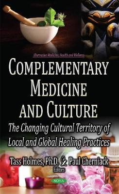 Complementary Medicine & Culture - Tass Holmes
