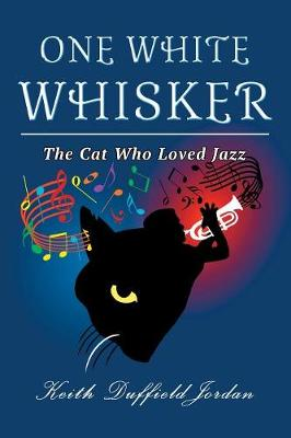 One White Whisker - Keith Duffield Jordan