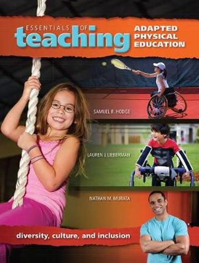 Essentials of Teaching Adapted Physical Education - Samuel Hodge