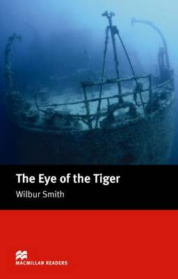 The Eye of the Tiger - Intermediate - Wilbur Smith