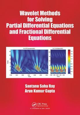 Wavelet Methods for Solving Partial Differential Equations and Fractional Differential Equations - Arun Kumar Gupta