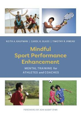 Mindful Sport Performance Enhancement - Keith A. Kaufman