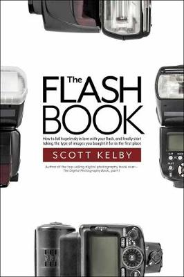 The Flash Book - Scott Kelby