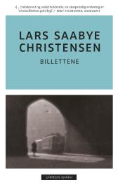 Billettene - Lars Saabye Christensen